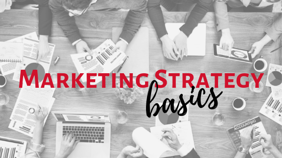 Marketing Strategy Basics