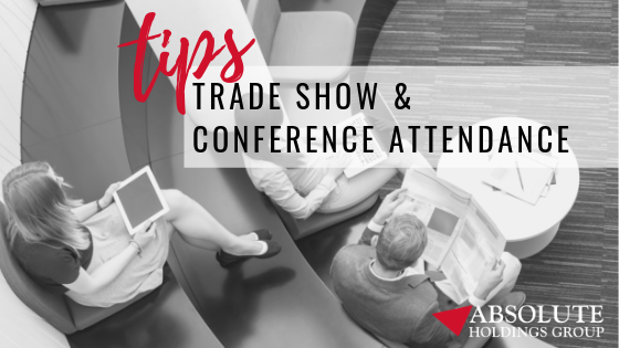 Trade Show and Conference Attendance Tips