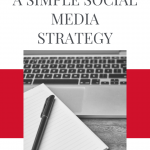 Having a strategy for your social media marketing campaign is extremely important. It's hard to achieve results on social media without having a clear strategy that takes into account what your goals are, who your target audience is, and what their needs and wants are. Here are some easy ways to help you create a simple social media strategy.