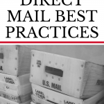 Believe it or not, marketing through direct mail is still a valid tactic. For one thing, people love getting mail, especially when it's personalized to them. If you're ready to try a direct mail marketing campaign, here are some basic direct mail best practices to help you succeed.