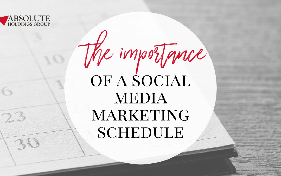 The Importance of a Social Media Marketing Schedule