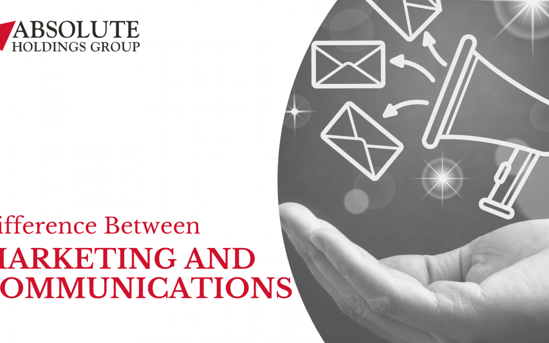 What Is the Difference Between Marketing and Communications?